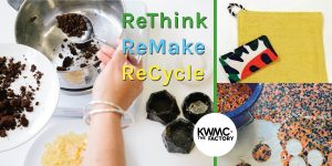 ReThink ReMake ReCycle